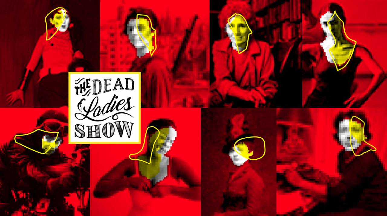 The Dead Ladies Show
