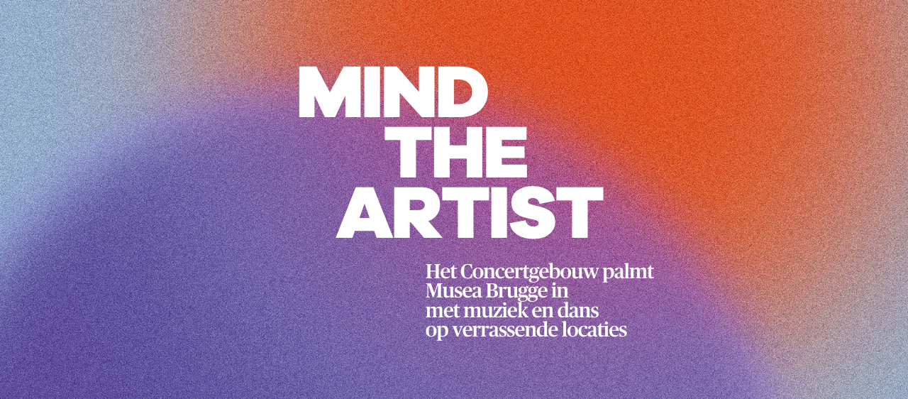 Mind the Artist — we palmen Musea Brugge in met muziek & dans
