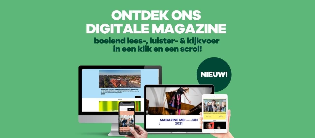 Duik in ons gloednieuwe digitale magazine!